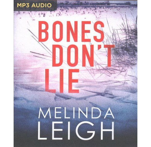 Bones Don't Lie -  by Melinda Leigh (MP3-CD) - image 1 of 1