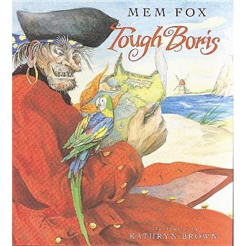 Tough Boris - by  Mem Fox (Paperback) - image 1 of 1