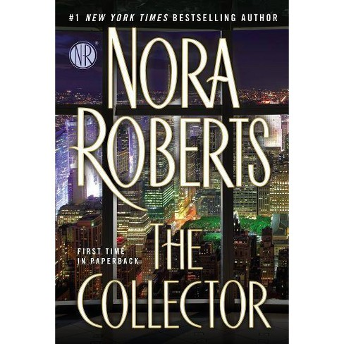 The Collector (Reprint) (Paperback) by Nora Roberts - image 1 of 1