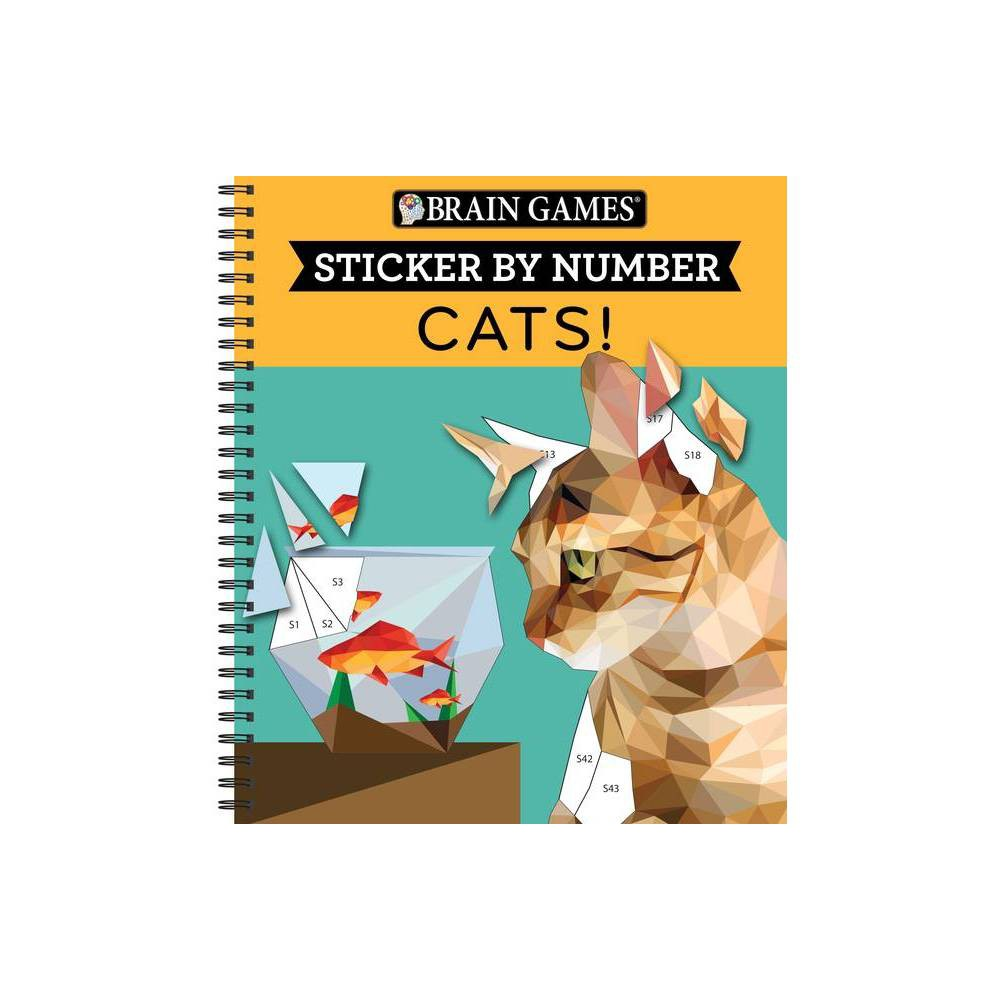 Brain Games Sticker By Number Cats Geometric Stickers Spiral Bound