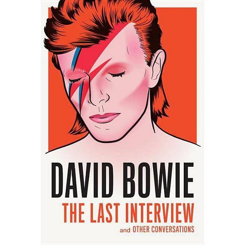 David Bowie: The Last Interview - (Paperback) - image 1 of 1