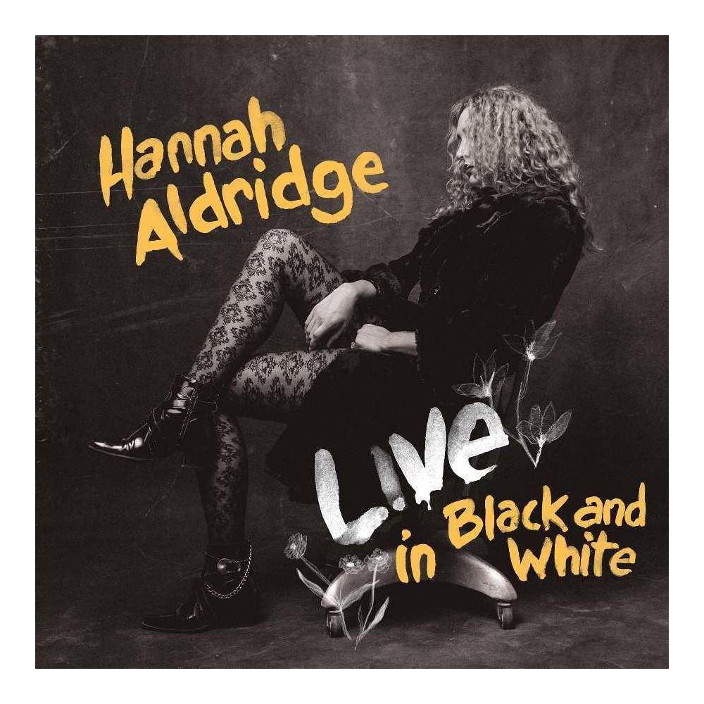 Hannah Aldridge Live In Black And White Lp Explicit Lyrics Vinyl