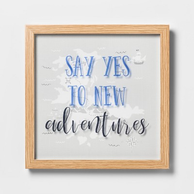 Say Yes To New Adventures Framed Wall Poster - Pillowfort™