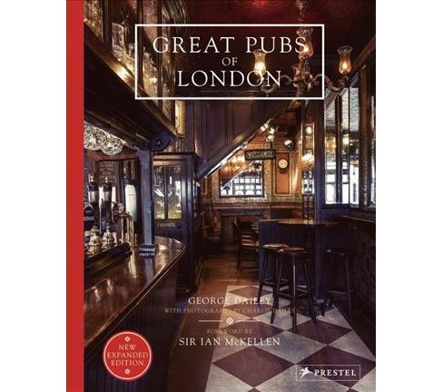 Great Pubs of London -  by George Dailey (Hardcover) - image 1 of 1