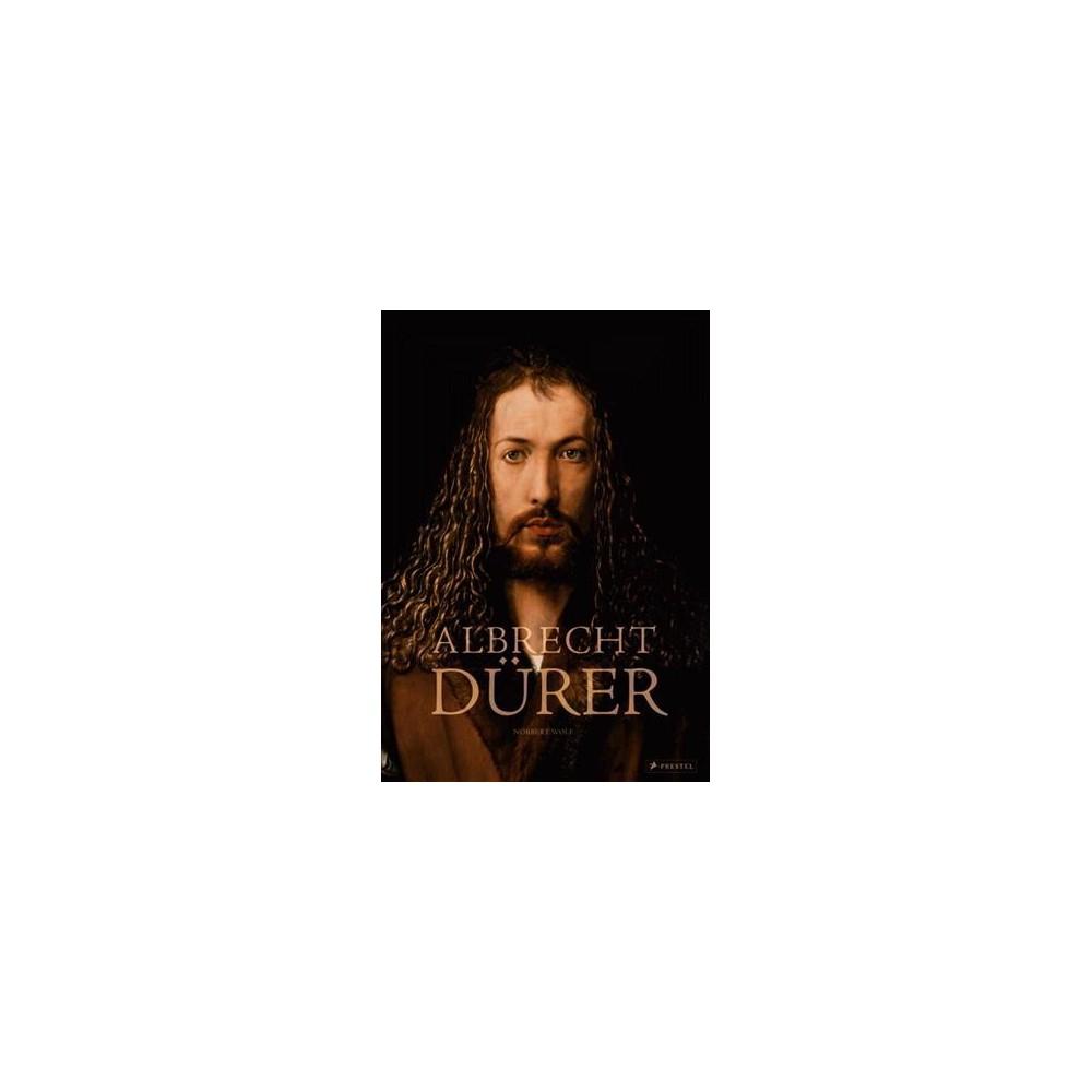 Albrecht Dürer (Hardcover) (Norbert Wolf)