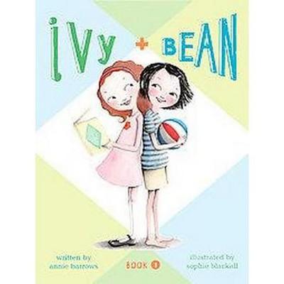 Ivy + Bean ( Ivy + Bean) (Reprint) (Paperback) by Annie Barrows