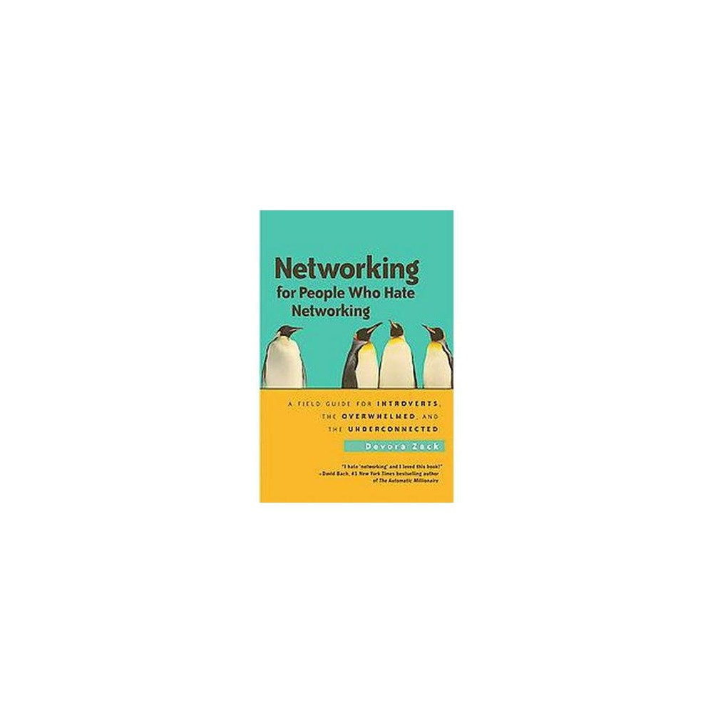 "Networking for People Who Hate Networking (Paperback) Devora Zack, an avowed introvert and a successful consultant who speaks to thousands of people every year, found that most networking advice books assume that to succeed you have to become an extrovert. Or at least learn how to fake it. Not at all. There is another way. This book shatters stereotypes about people who dislike networking. They're not shy or misanthropic. Rather, they tend to be reflective—they think before they talk. They focus intensely on a few things rather than broadly on a lot of things. And they need time alone to recharge. Because they've been told networking is all about small talk, big numbers and constant contact, they assume it's not for them. But it is! Zack politely examines and then smashes to tiny fragments the ""dusty old rules"" of standard networking advice. She shows how the very traits that ordinarily make people networking-averse can be harnessed to forge an approach that is just as effective as more traditional approaches, if not better. And she applies it to all kinds of situations, not just formal networking events. After all, as she says, life is just one big networking opportunity—a notion readers can now embrace."