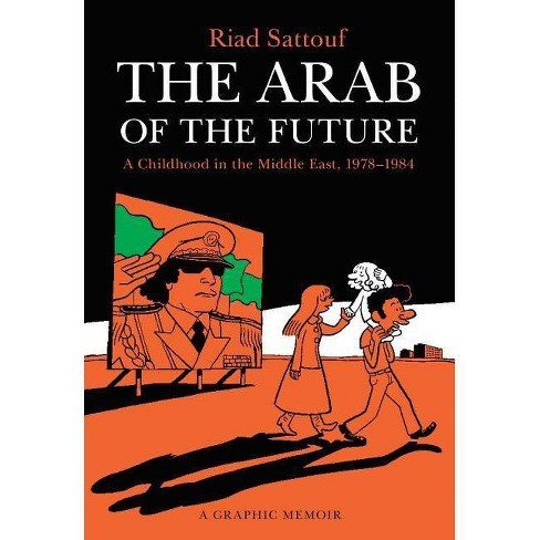 The Arab of the Future - by  Riad Sattouf (Paperback) - image 1 of 1