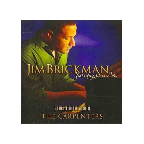 Jim Brickman - Yesterday Once More - A Tribute To The Music Of The Carpenters (CD) - image 1 of 1