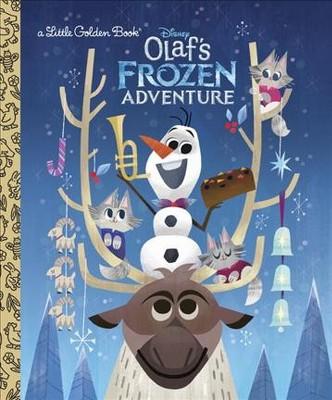 Olaf's Frozen Adventure - (Little Golden Books)by Andrea Posner-Sanchez (Hardcover)