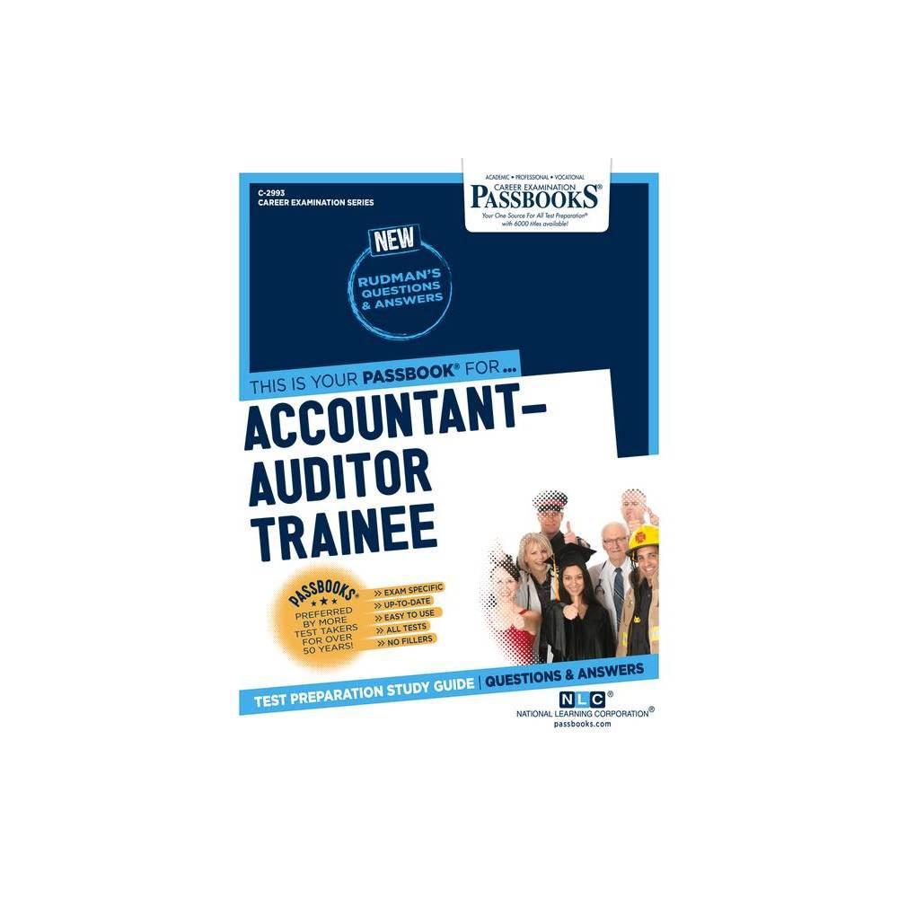 Accountant Auditor Trainee Volume 2993 Career Examination Paperback