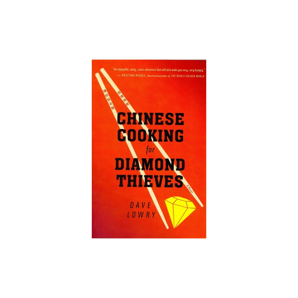 Chinese Cooking for Diamond Thieves (Paperback)