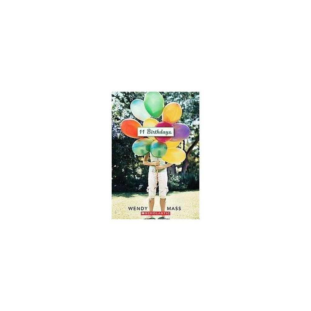 11 Birthdays (Paperback) by Wendy Mass