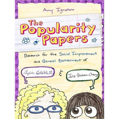 Research for the Social Improvement and General Betterment of Lydia Goldblatt and Julie Graham-Chang (the Popularity Papers #1) - by  Amy Ignatow - image 1 of 1