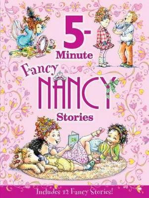 5-minute Fancy Nancy Stories (Fancy Nancy)(Hardcover)by Jane O'Connor
