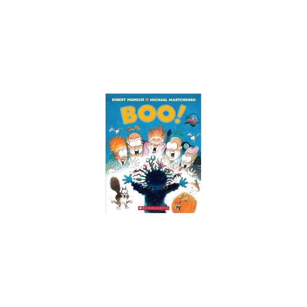 Boo! - by Robert N. Munsch (Paperback)