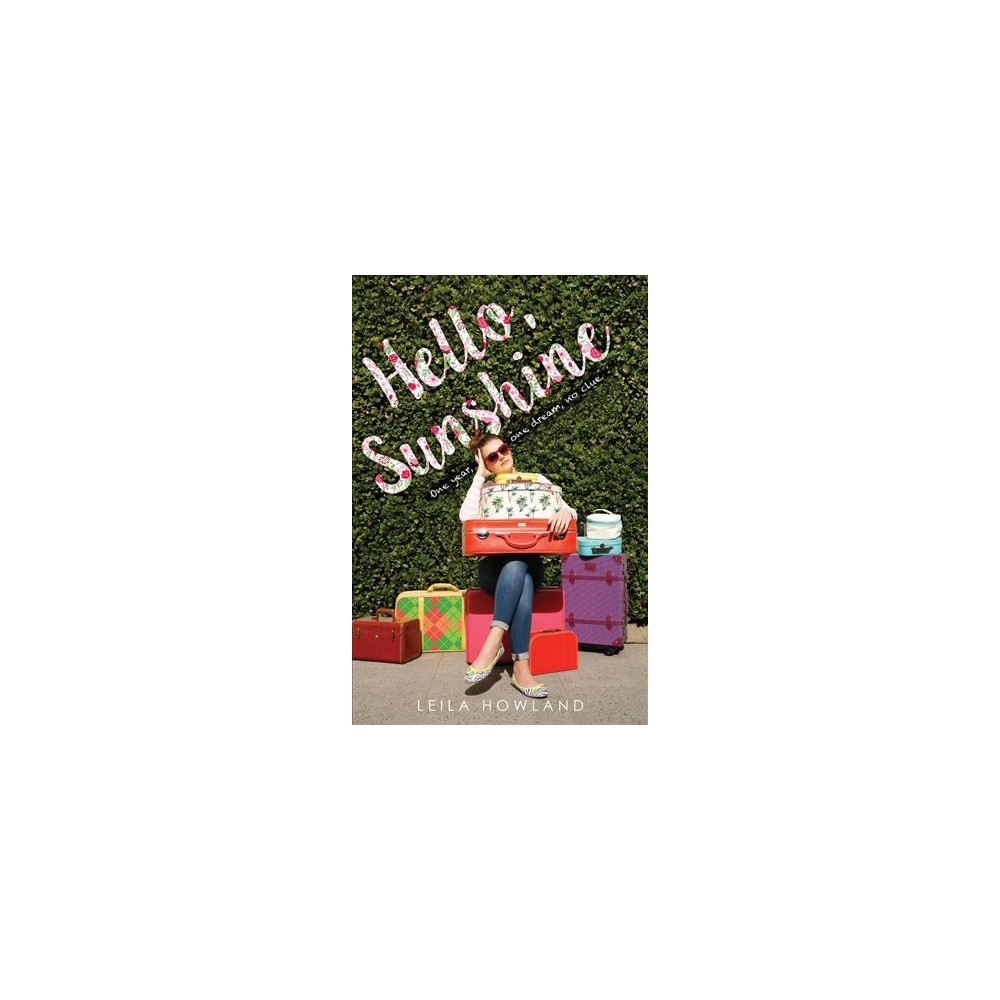 Hello, Sunshine - Reprint by Leila Howland (Paperback)