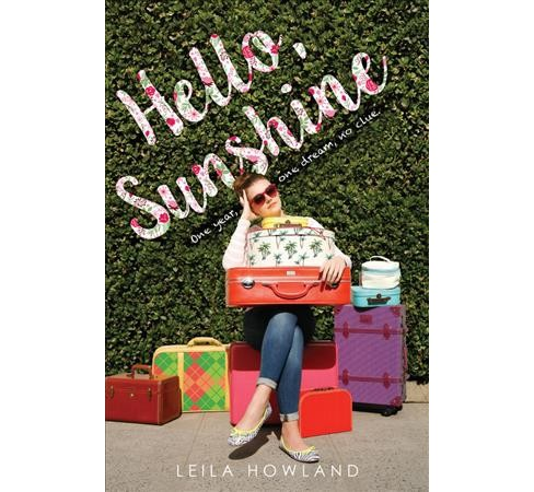 Hello, Sunshine -  Reprint by Leila Howland (Paperback) - image 1 of 1