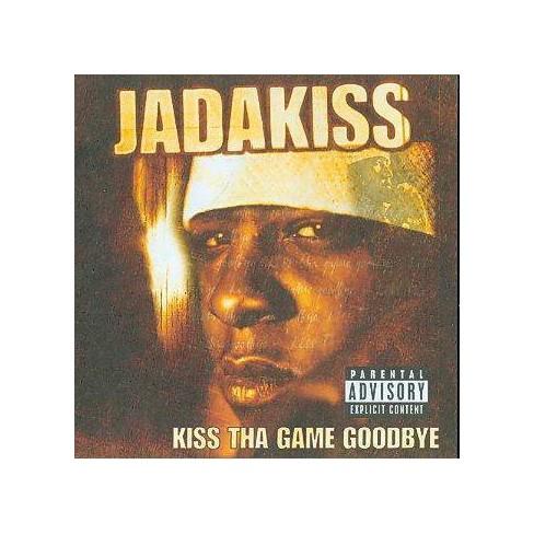 Jadakiss - Kiss Tha Game Goodbye (CD) - image 1 of 4