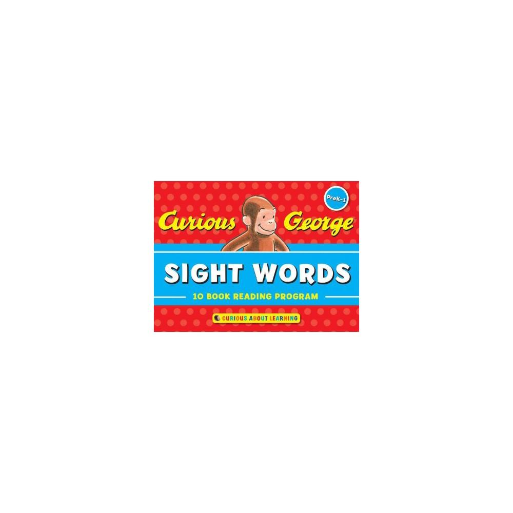 Curious George Sight Words PreK-1 : 10 Book Reading Program - by Francie Alexander & Jessica Wollman &