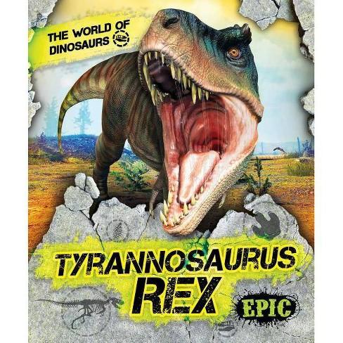 Tyrannosaurus Rex - (World of Dinosaurs) by  Rebecca Sabelko (Paperback) - image 1 of 1