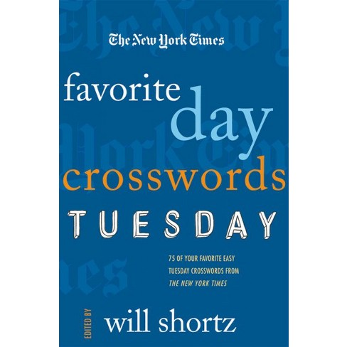 The New York Times Favorite Day Crosswords Tuesday Paperback Target