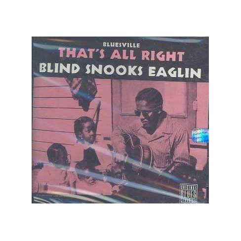 Snooks Eaglin - That's All Right (CD) - image 1 of 1