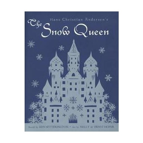 Hans Christian Andersens The Snow Queen A Fairy Tale Told In