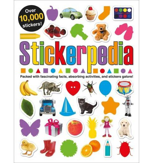 Stickerpedia : Packed With Fascinating Facts, Absorbing Activities, and Stickers Galore! (Paperback) - image 1 of 1