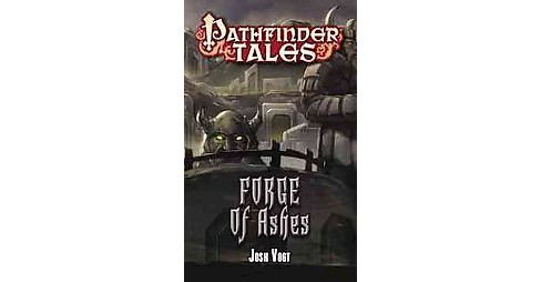 Forge of Ashes (Paperback) (Josh Vogt) - image 1 of 1
