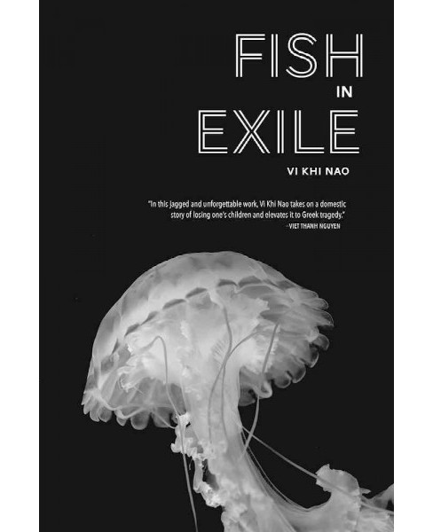 Fish in Exile (Paperback) (VI Khi Nao) - image 1 of 1