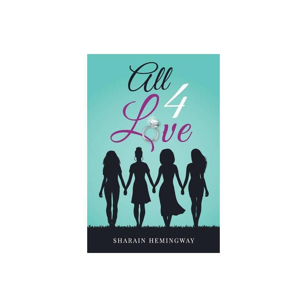 All 4 Love By Sharain Hemingway Paperback