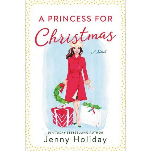 A Princess for Christmas - by Jenny Holiday (Paperback) - image 1 of 1
