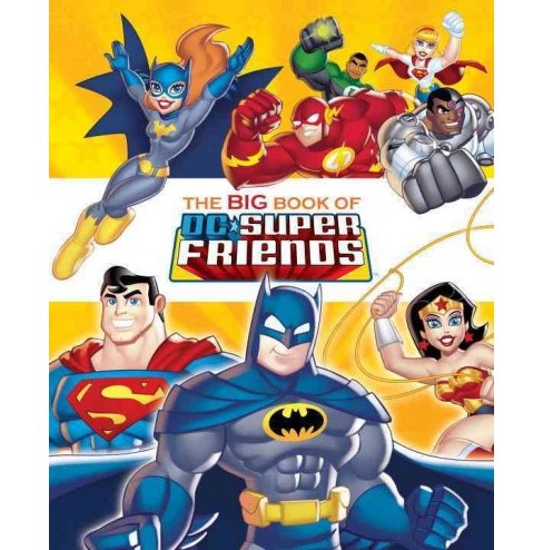 Big Book of the DC Super Friends (Hardcover) (Frank Berrios) - image 1 of 1