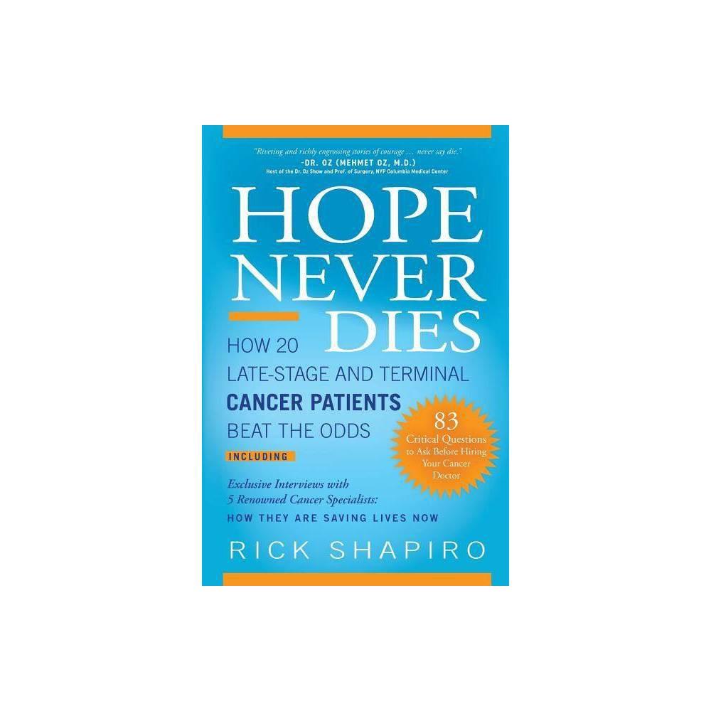 Hope Never Dies By Rick Shapiro Paperback