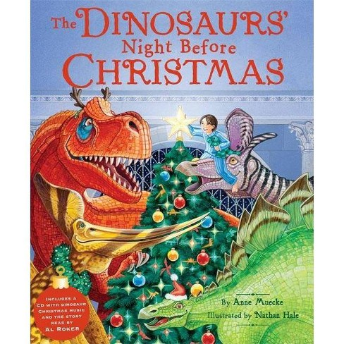 The Dinosaurs' Night Before Christmas - by  Anne Muecke (Mixed media product) - image 1 of 1