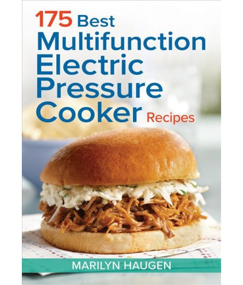 175 Best Multifunction Electric Pressure Cooker Recipes (Paperback) (Marilyn Haugen) - image 1 of 1