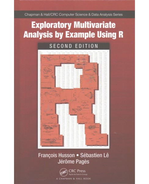 Exploratory Multivariate Analysis by Example Using R (Hardcover) (Francois Husson & Sebastien Le & - image 1 of 1