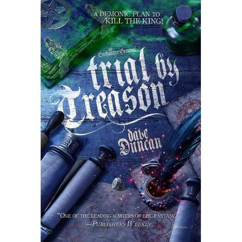 Trial by Treason - (Enchanter General) by  Dave Duncan (Hardcover) - image 1 of 1