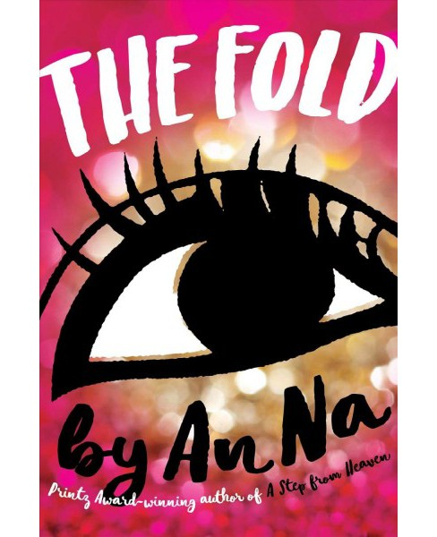 Fold (Reprint) (Paperback) (An Na) - image 1 of 1