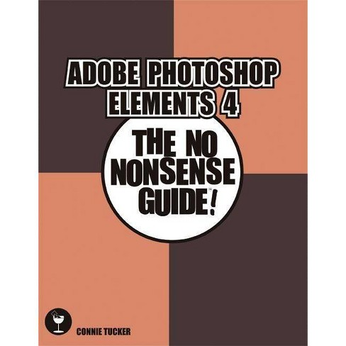 Getting Started with Adobe Photoshop Elements - (Digital Quick Guides) by  Michelle Perkins (Paperback) - image 1 of 1