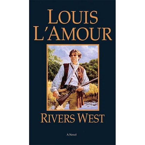 Rivers West - (Talon and Chantry) by  Louis L'Amour (Paperback) - image 1 of 1