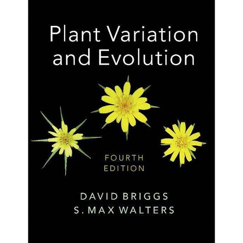 Plant Variation and Evolution - 4 Edition by  David Briggs & S Max Walters (Paperback) - image 1 of 1