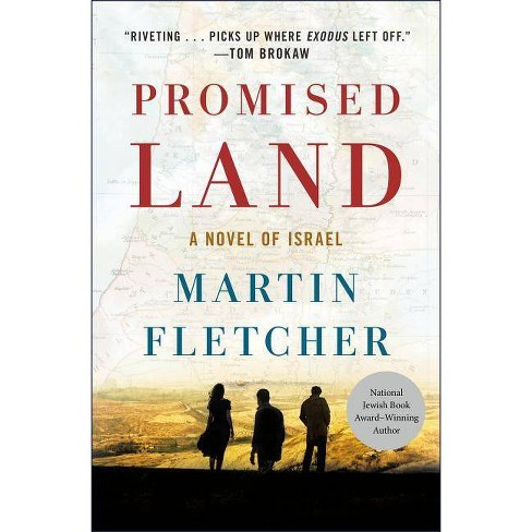 Promised Land - by  Martin Fletcher (Hardcover) - image 1 of 1