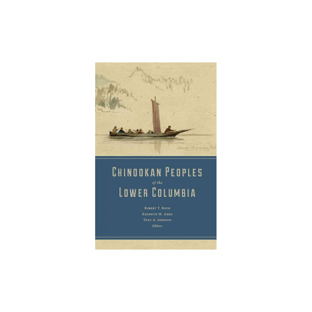 Chinookan Peoples of the Lower Columbia (Paperback)