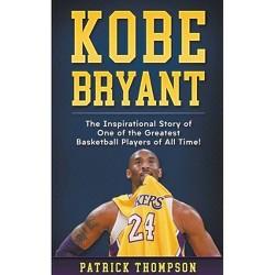 Kobe Bryant - by  Patrick Thompson (Paperback)