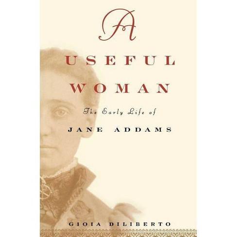 A Useful Woman - (Lisa Drew Books (Hardcover)) by  Gioia Diliberto (Hardcover) - image 1 of 1