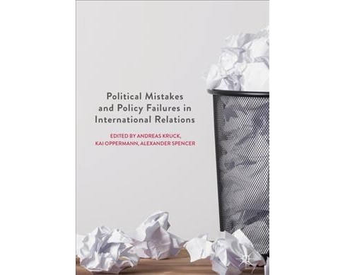 Political Mistakes and Policy Failures in International Relations -  (Hardcover) - image 1 of 1