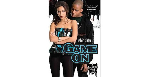 Game on ( Coleman High) (Paperback) by Calvin Slater - image 1 of 1