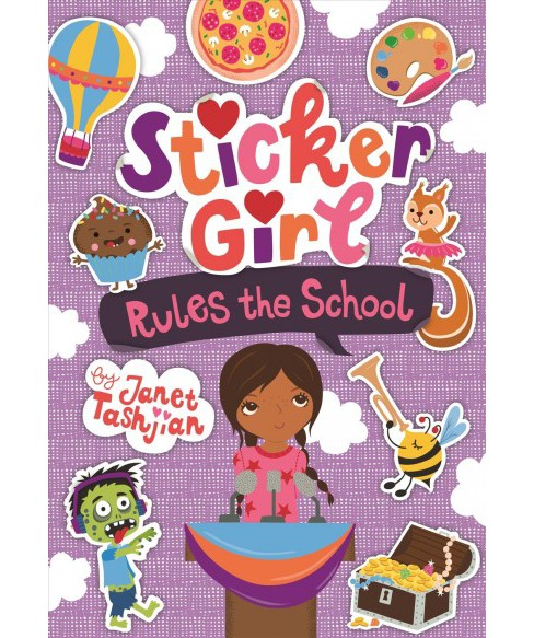 Sticker Girl Rules the School -  (Sticker Girl) by Janet Tashjian (Paperback) - image 1 of 1